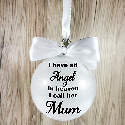 I have an angel in heaven Christmas Memorial Plastic Bauble | Various Colours