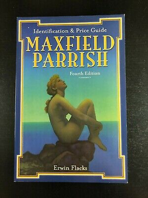 Maxfield Parrish : Identification and Price Guide by Erwin Flacks (2007) AL35