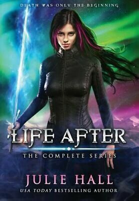 Life After: The Complete Series by Julie Hall: New