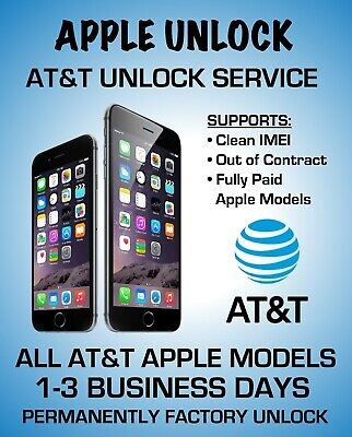 Factory Unlock Service For At&T Iphone Xs Xr X 8 8+ 7+ 7 6+ 6 5 Clean Imei Fast