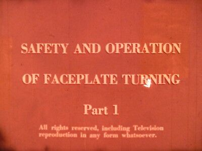 Safety And Operation Of Faceplate Turning Part 1 1971 16mm short film