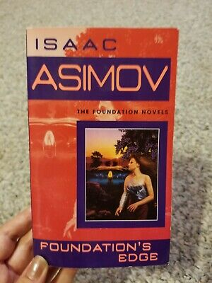 Foundation: Foundation's Edge : The Foundation Novels 4 by Isaac Asimov (2004)