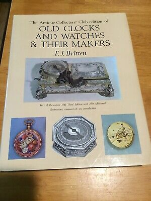Old Clocks And Watches & Their Makers Britten 1983 Antique Collectors' Club Ed.