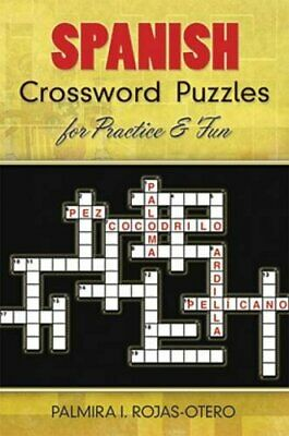 Spanish Crossword Puzzles for Practice and Fun (Dover Dual Language - English to