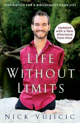 Life Without Limits, Nick Vujicic