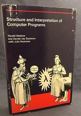 1985 MIT Structure and Interpretation of Computer Programs HC w Jacket Abelson