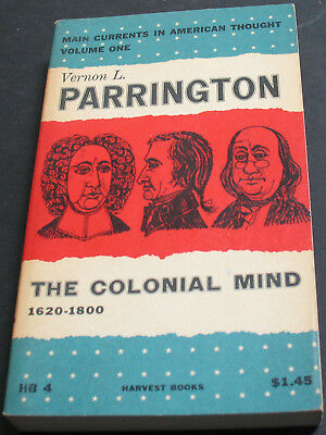 Antique - Main Currents In American Thought The Colonial Mind 1954