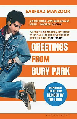 Greetings from Bury Park Sarfraz Manzoor Inspiration Film Blinded by the Light