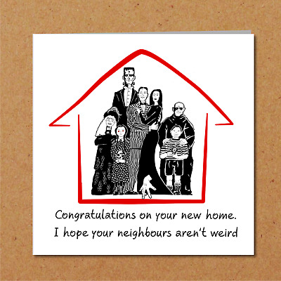 Funny house move card warn the neighbours congratulations on your new home party