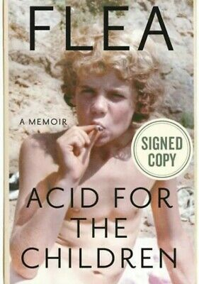Pre-Order Flea Signed Autographed Book Acid 4 The Children Red Hot Chili Peppers