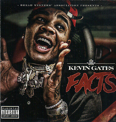 "Kevin Gates-  ""facts"". Mix Cd. Aug/sept 19"