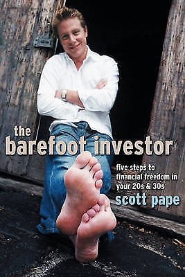 The Barefoot Investor: Five Steps to Financial Freed... by Scott Pape