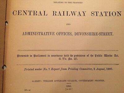 N. S. W. Parliamentary COMMITEE Report - Central Railway Station- SYDNEY- 1900.