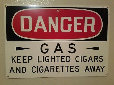 Danger - Gas Keep Lighted Cigars And Cigarettes Away Porcelain Metal Sign 20×14