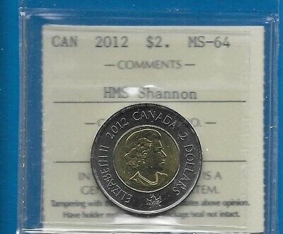 2012 -Canada $2 Graded By Iccs Ms-64  ( Hms Shannon) War Of 1812