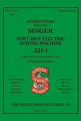 SINGER Featherweight 221 221-1 221-K  222 Instruction Book Manual (NEW)