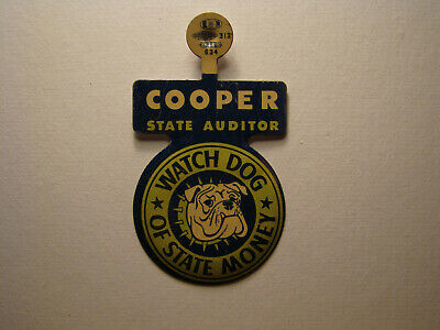 "Tin Litho Pin Advertising COOPER State Auditor ""Watch Dog"" of State Money 1960's"