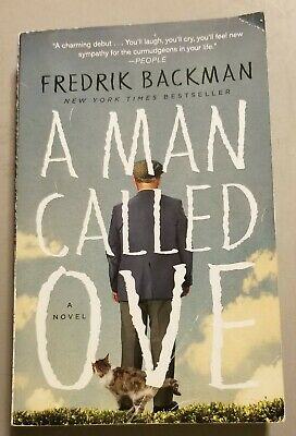 """A Man Called Ove by Fredrik Backman A Novel Washington Sq Press Trade Paperback"