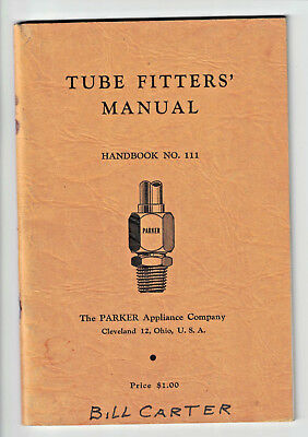 1952 Tube Fitters' Manual Parker Appliance Company Cleveland Ohio No. 111 PB p76