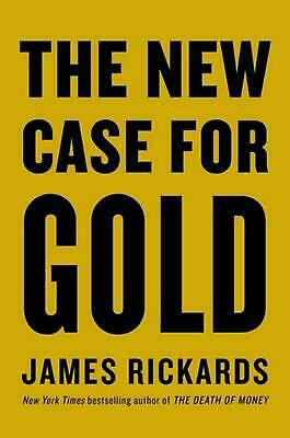 New Case for Gold by James Rickards Hardcover Book Free Shipping!