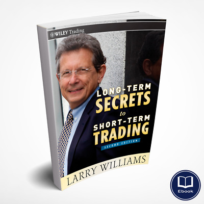 Long-term secrets to short-term trading (PDF) - Larry Williams - Forex / Trader