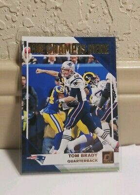 Tom Brady 2019 Panini Donruss The Champ Is Here Insert Sp New England Patriots