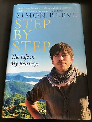 Step By Step by Simon Reeve, Hardback Book, 2018