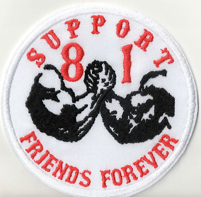 Support 81 Patch Aufnäher Friends Forever MC Kutte Nomads Red&White