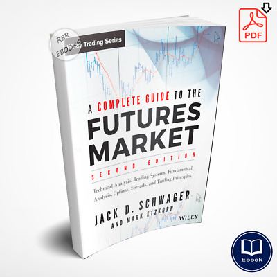 A Complete Guide to the Futures Market: Technical Analysis ✶ Digital Book ✶