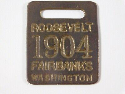 Antique 1904 Teddy Roosevelt Charles Fairbanks Washington Watch Fob Presidential