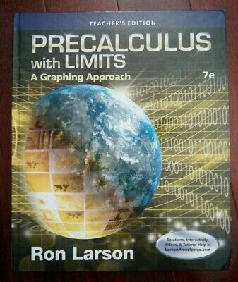 PRECALCULUS WITH LIMITS A Graphing Approach by Larson