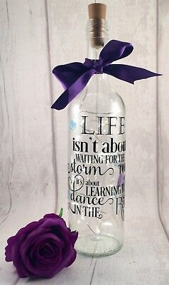 Personalised Light Up Wine Bottle with inspirational quote. Birthday, Christmas