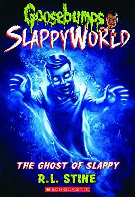 NEW - The Ghost of Slappy (Goosebumps Slappyworld) by Stine, R. L.
