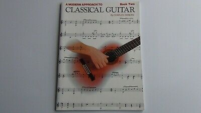 A Modern Approach to Classical Guitar Book 2 by Charles Duncan 1998 63 Entries