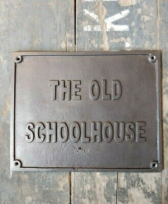 Cast Iron Sign 'The Old School House' Antique Style Black Wall Plaque Gift #BD36
