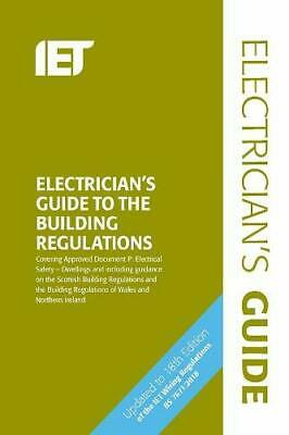 IET Electrician's Guide to Building Regulations 5th Edition NEW 2018 BS 7671