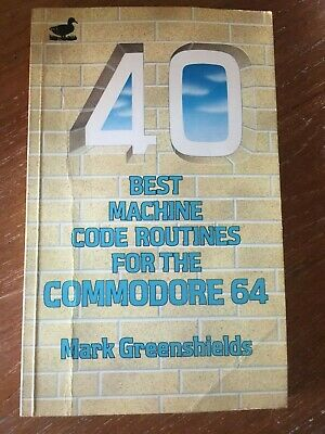 40 Best Machine Code Routines for the Commodore 64 book - Duckworth