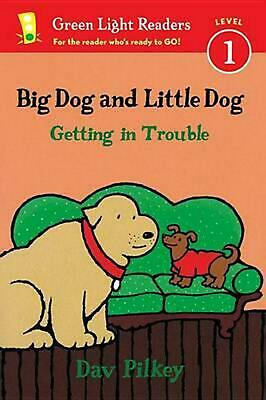 Big Dog and Little Dog Getting in Trouble by Dav Pilkey (English) Paperback Book
