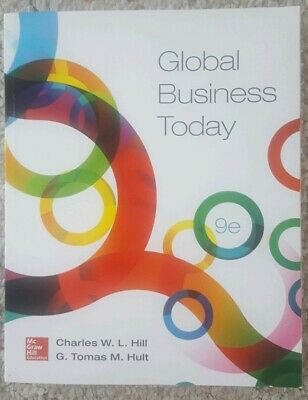 Global Business Today by Charles W. L. Hill and G. Tomas M. Hult