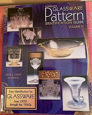 Florence's Glassware Pattern Identification Guide Volume IV