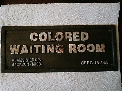 Vintage Cast Iron Segregation Sign Colored Waiting Room Jackson, Miss.