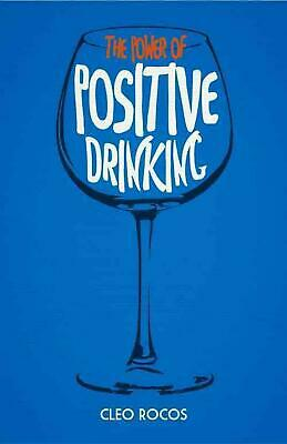 The Power of Positive Drinking by Cleo Rocos (English) Hardcover Book Free Shipp