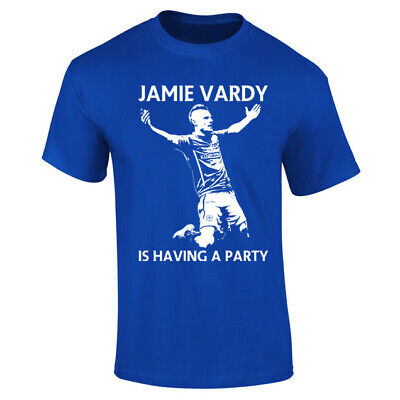 Jamie Vardy's Having A Party Leicester Football T-Shirt - Mens Womens Kids Sizes