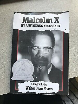 Malcolm X by Any Means Necessary Biography by Walter Dean Myers