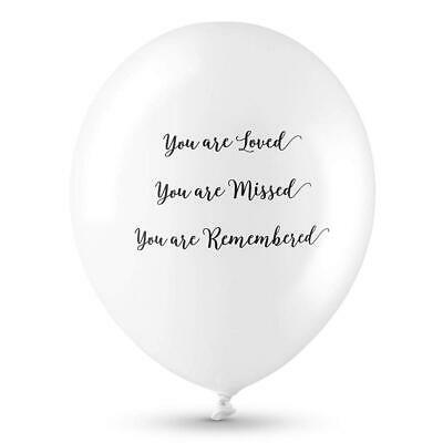 25 White Funeral Balloons 'You are Loved, You Missed, are...