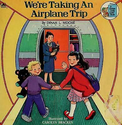 We're Taking an Airplane Trip (Golden Look-Look Book) by Moche, Dinah L.
