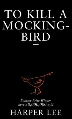 To Kill A Mockingbird by Lee, Harper 0099419785 The Cheap Fast Free Post