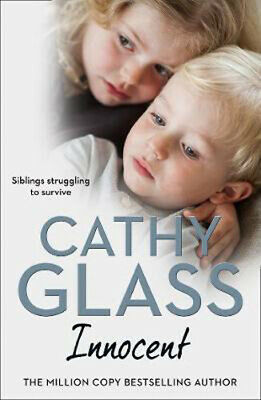 Innocent: The True Story of Siblings Struggling to Survive | Cathy Glass