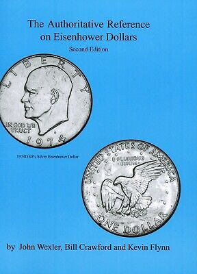 The Authoritative Reference on Eisenhower Dollars Collectors Guide Book 2nd Ed.