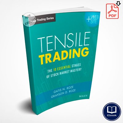 Tensile Trading: The 10 Essential Stages of Stock Market - Forex